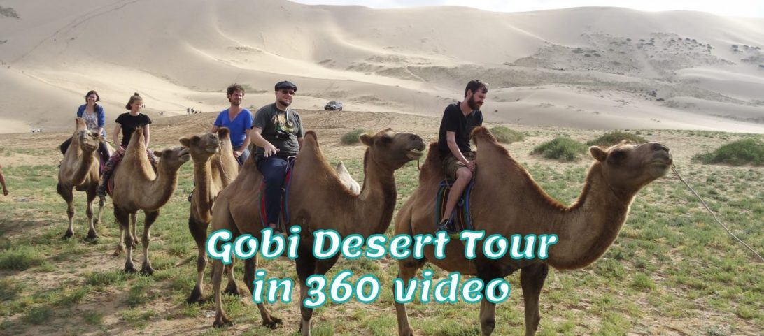 Gobi Desert tour in 360 video e1473502783607